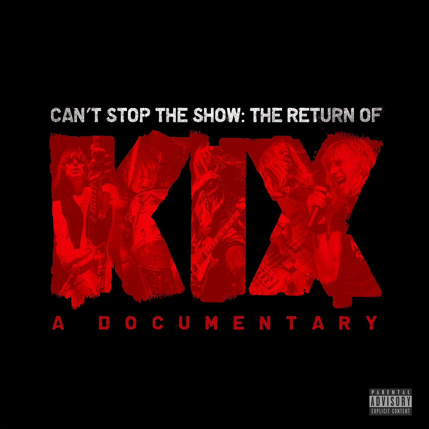 KIX - Can't Stop The Show